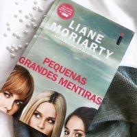 Pequenas Grandes Mentiras- Liane Moriarty